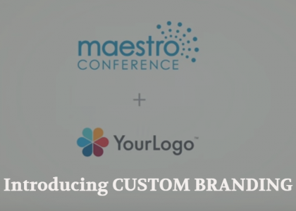 Introducing Custom Branding on MaestroConference