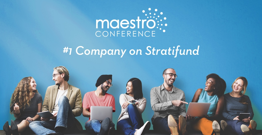 MaestroConference's Crowdfunding Opportunity - Highest Rated on Stratifund