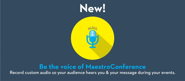 Your Audio + Your Events = Your Message Being Heard