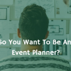 how to become event planner 2017 - featured image