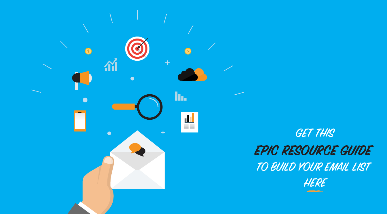 Get This Epic Resource Guide To Build Your Email List Here